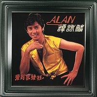Alan Tam – Ai Dao Ni Fa Kuang