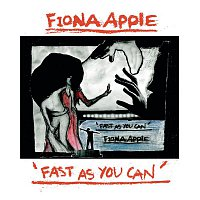 Fiona Apple – Fast As You Can