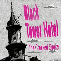 The Crooked Spoke – Black Tower Hotel