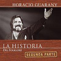 Horacio Guarany – La Historia - 2da Parte