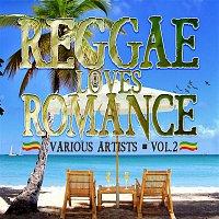 Various Artists.. – Reggae Loves Romance Vol. 2