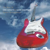 Mark Knopfler, Dire Straits – The Best Of Dire Straits & Mark Knopfler - Private Investigations