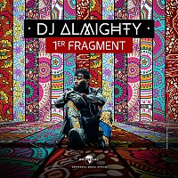 Dj Almighty – 1er Fragment