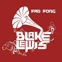 Blake Lewis – Sad Song