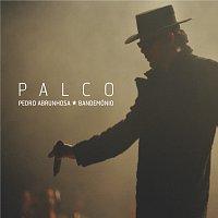 Pedro Abrunhosa & Os Bandemónio – Palco [Live]