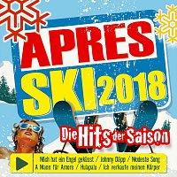 Různí interpreti – Aprés Ski 2018 - Die Hits der Saison