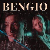 Bengio – Fan von dir