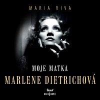 Moje matka Marlene Dietrichová (MP3-CD)