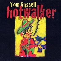 Tom Russell – Hotwalker