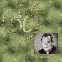 Cuco Sánchez – 50 Anos Sony Music Mexico