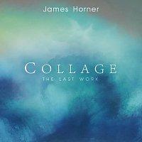 James Horner – James Horner - Collage: The Last Work