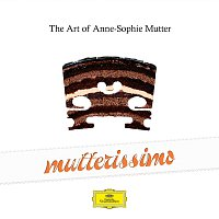 Anne-Sophie Mutter – Mutterissimo – The Art Of Anne-Sophie Mutter