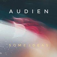 Audien – Some Ideas