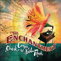 Chick Corea, Béla Fleck – The Enchantment