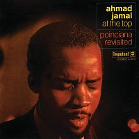 Ahmad Jamal – At The Top: Poinciana Revisited [Live At The Village Gate / 1968]