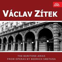 Václav Zítek – Barytonové árie z oper Bedřicha Smetany