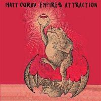 Matt Corby – Empires Attraction