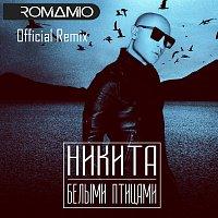 Nikita – Belymi Pticami [Roma Mio Official Remix]