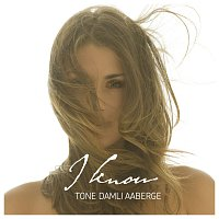 Tone Damli Aaberge – I Know [Digital Album]