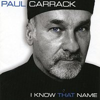 Paul Carrack – I Know That Name