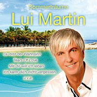 Lui Martin – Sommertraume