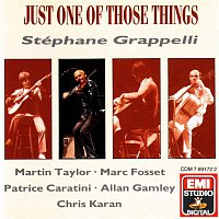 Stéphane Grappelli, Martin Taylor, Marc Fosset, Patrice Caratini, Allan Ganley, Chris Karan – Just one of those things