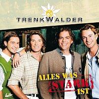 Trenkwalder – Alles was stark ist [inkl. Album-Snippet/Saturn exklusiv]
