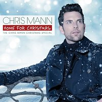 Chris Mann – Home For Christmas, The Chris Mann Christmas Special