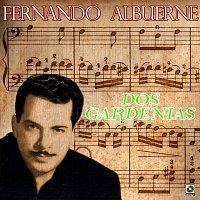 Fernando Albuerne – Dos Gardenias