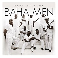 Baha Men – Ride With Me