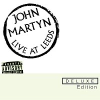 John Martyn – Live At Leeds Deluxe Edition