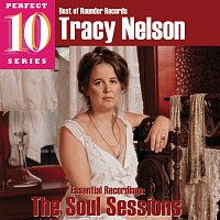Tracy Nelson – The Soul Sessions: Essential Recordings