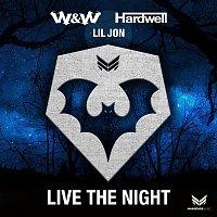 W&W, Hardwell, Lil Jon – Live the Night