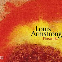 Louis Armstrong – Fireworks