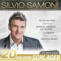 Silvio Samoni – 20 goldene Schlager