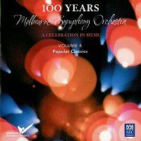 Melbourne Symphony Orchestra, Vernon Handley – MSO – 100 Years Vol. 8: Popular Classics