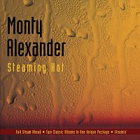 Monty Alexander – Steaming Hot