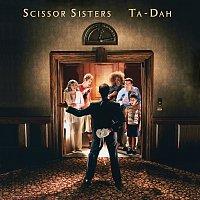 Scissor Sisters – Ta-Dah