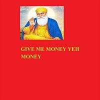 Baani Sandhu – Give Me Money Yeh Money