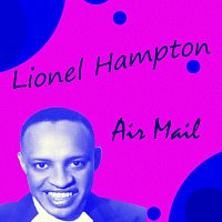 Lionel Hampton – Air Mail