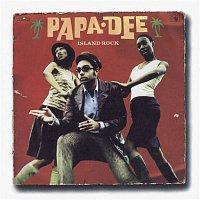 Papa Dee – Island Rock
