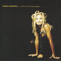 Maria Montell – And So The Story Goes