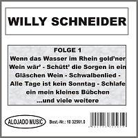Willy Schneider – Willy Schneider Folge 1