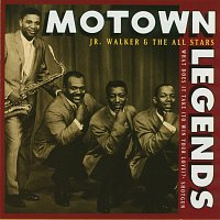 Jr. Walker & The All Stars – Motown Legends: What Does It Take (To Win Your Love)?