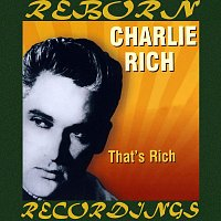 Charlie Rich – That's Rich (HD Remastered)