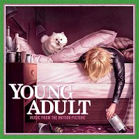 Various  Artists – Young Adult: Music From Motion Picture