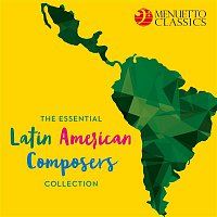 Various Artists.. – The Essential Latin American Composers Collection