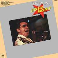 Jerry Lee Lewis – Keeps Rockin'