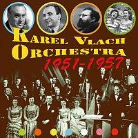 Karel Vlach Orchestra – 1951-1957