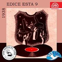 Historie psaná šelakem - Edice Esta 9 / 1938